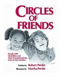 Circles of Friends People With Disabilities and Their Friends Enrich the Lives of One Another