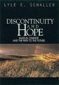Discontinuity & Hope Radical Change and the Path to the Future