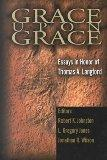 Grace upon Grace Essays in Honor of Thomas A. Langford