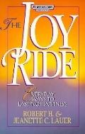 Joy Ride Everyday Ways to Lasting Happiness
