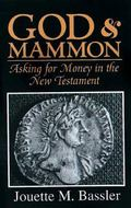 God & Mammon Asking for Money in the New Testament