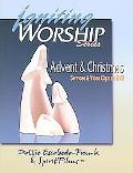 Igniting Worship Advent & Christmas Services And Video Clips On DVD