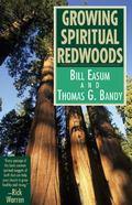 Growing Spiritual Redwoods
