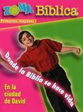 Zona Biblica En la Ciudad de David Older Elementary Kit: Bible Zone In the City of David Spa...