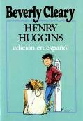 Henry Huggins: Edicion en Espanol - Beverly Cleary - Hardcover