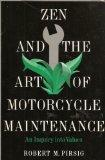 Zen and the Art of Motorcycle Maintenance: An Inquiry into Values - Robert M. Pirsig - Hardc...