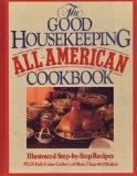 Good Housekeeping All-American Cookbook - Good Housekeeping Editorial Staf - Hardcover - 1st ed