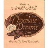 Chocolate Dreams: Poems - Arnold Adoff - Hardcover - 1st ed