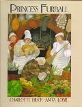 Princess Furball - Charlotte S. Huck - Library Binding - 1st ed