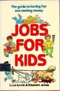 Jobs for Kids - Carol Barkin - Hardcover - 1st ed