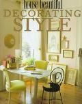 House Beautiful Decorating Style - Christine Pittel - Hardcover - 1st ed
