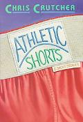 Athletic Shorts Six Short Stories