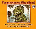 Tyrannosaurus Was a Beast Dinosaur Poems