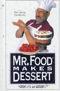 Mr. Food Makes Dessert