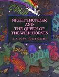 Night Thunder and the Queen of the Wild Horses