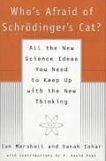 Who's Afraid of Schrodinger's Cat?