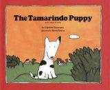The Tamarindo Puppy: And Other Poems - Charlotte Pomerantz - Library Binding - REPRINT