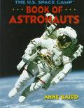 U. S. Space Camp Book of Astronauts