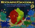 Rockabye Crocodile A Folktale from the Philippines