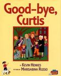 Good-Bye, Curtis