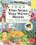 Year You Were Born, 1982