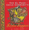 El Paso Chile Company's Sizzlin' Suppers