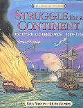 Struggle for a Continent The French and Indian Wars, 1689-1763