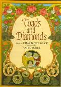 Toads and Diamonds - Charlotte S. Huck - Hardcover