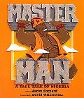 Master Man: A Tall Tale of Nigeria