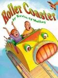 Roller Coaster - Kevin O'Malley - Hardcover - 1st ed