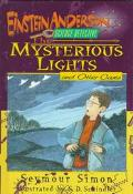 Mysterious Lights and Other Cases - Seymour Simon