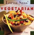 Lorna Sass' Short-Cut Vegetarian Great Taste in No Time