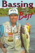 Bassin' With The Best: Techniques of America's Top Pros - Gary C. White - Paperback