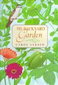 My Backyard Garden - Carol Lerner - Hardcover