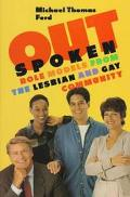 Outspoken: Role Models from the Lesbian and Gay Community - Michael Thomas Ford - Hardcover