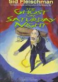 The Ghost on Saturday Night - Sid Fleischman - Hardcover - REISSUE
