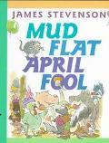 Mud Flat April Fool - James Stevenson