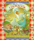 Mother Goose Cookbook: Rhymes and Recipes for the Very Young