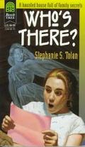 Who's There? - Stephanie S. Tolan - Paperback - REPRINT