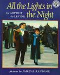 All the Lights in the Night - Arthur A. Levine - Paperback - REPRINT