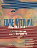 Come With Me Poems for a Journey