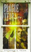 Plague Year - Stephanie S. Tolan - Paperback