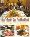 Sylvia's Family Soul Food Cookbook From Hemingway, South Carolina to Harlem