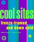 Cool Sites Freeze-Framed and Down Cold