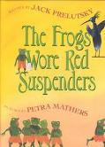 Frogs Wore Red Suspenders Rhymes