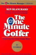 One Minute Golfer Enjoying the Great Game More