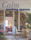 Calm Working Spaces