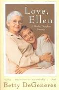 Love, Ellen A Mother/Daughter Journey
