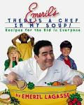 Emeril's There's a Chef in My Soup