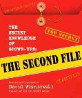 The Secret Knowledge of Grown-Ups: The Second File